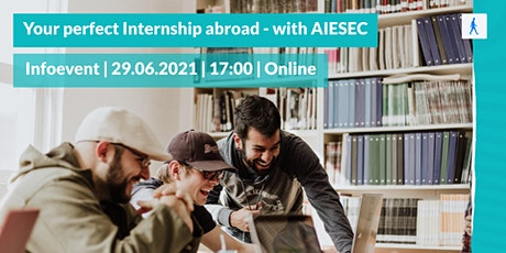 Your perfect Internship abroad - with AIESEC Tickets