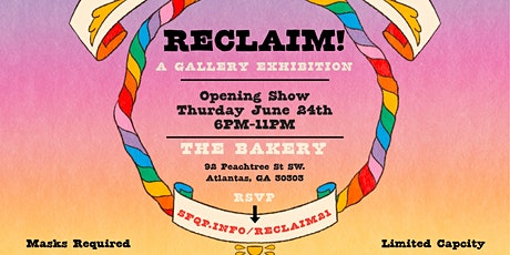 RECLAIM: A Gallery of Resilience & Joy! tickets