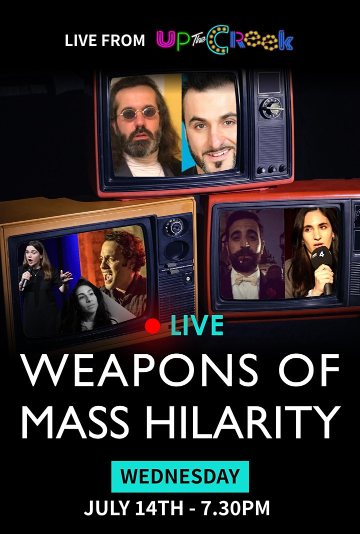 Weapons of Mass Hilarity - Live Streaming Tickets image