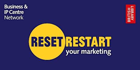 Reset. Restart: Your Marketing tickets