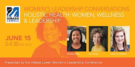 Holistic Health: Women, Wellness & Leadership tickets
