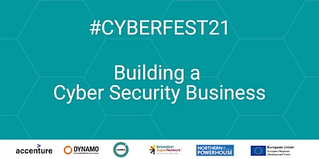 #CyberFest 21 - Building a Cyber Security Business tickets