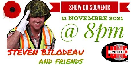 Show du souvenir/ Steven Bilodeau and friends billets