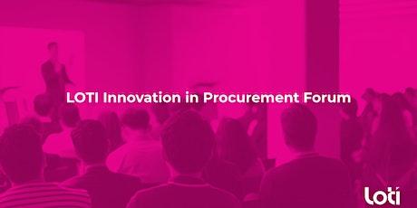 LOTI Innovation in Procurement Forum - June tickets