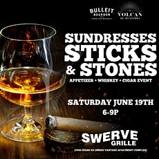 Sundresses Sticks & Stones : A Cigar and Whiskey Experience tickets