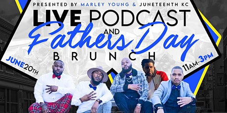Fathers Day Live Podcast Show & Brunch tickets