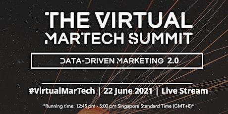 The Virtual MarTech Summit: Data Driven Marketing 2.0 tickets