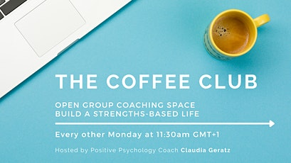 The Coffee Club: Free Group Coaching Space for a Strengths-Based Life tickets