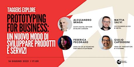 Prototyping for Business: un nuovo modo di sviluppare prodotti e servizi biglietti