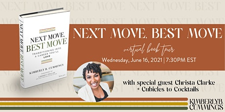 Next Move, Best Move Virtual Book Tour with special guest Christa Clarke tickets