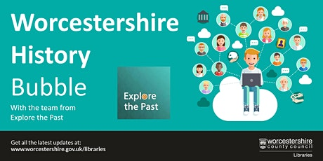Worcestershire History Bubble tickets