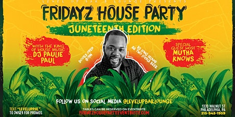 Fridays House Party: Juneneeth Edition tickets