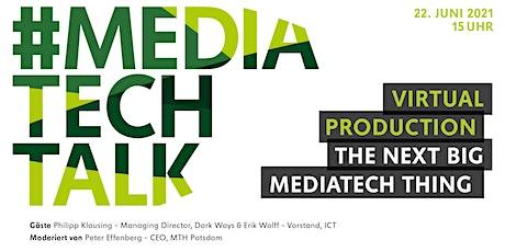 #mediatechtalk | Virtual Production – The Next Big MediaTech Thing? Tickets