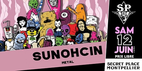 SUNOHCIN @ Secret Place billets