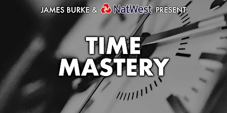 NatWest Presents - Time Mastery tickets