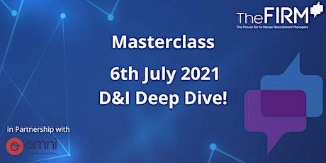 Masterclass - D&I Deep Dive! (Premium Members Only) tickets