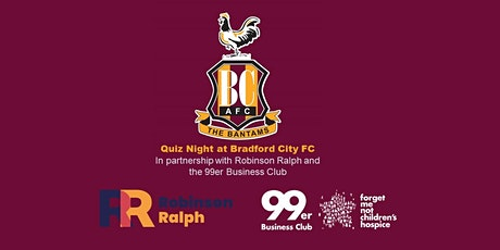 Quiz Night at Bradford City with Robinson Ralph & the 99er Business Club tickets