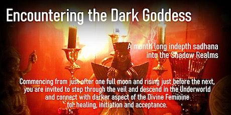 Encountering the Dark Goddess Online Sadhana tickets