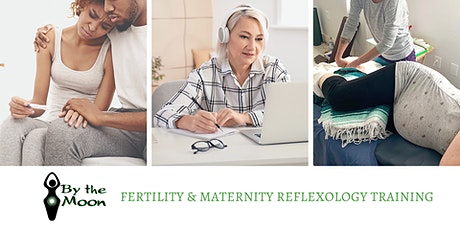 Fertility & Maternity Reflexology training tickets