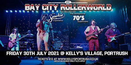 Bay City Rollerworld, Smokie Experience and 70's Superstars tickets