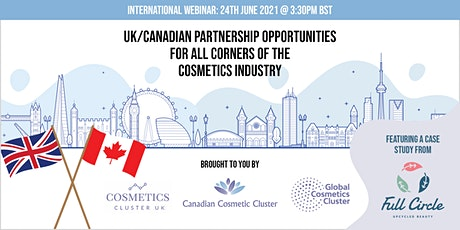 UK / Canadian Partnership opportunities - all corners of cosmetic industry tickets