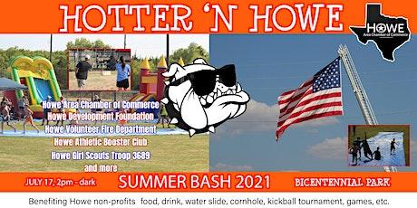 Hotter 'N Howe Summer Bash 2021 tickets