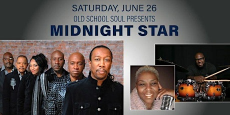 Old School Soul Presents MIDNIGHT STAR with JAN MARIE and HUBB'S GROOVE tickets