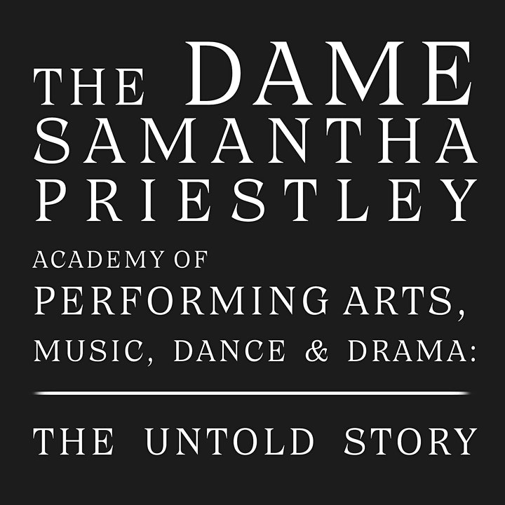 The Dame Samantha Priestley Academy: The Untold Story image
