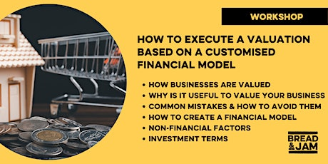 Workshop: How to Execute a Valuation Based on a Customised Financial Model tickets