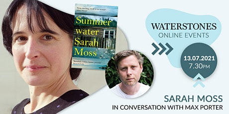 Sarah Moss in conversation with Max Porter tickets