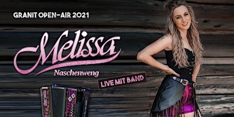 Melissa Naschenweng & BAND | GRANIT OPEN-AIR | SAMSTAG Tickets