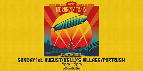 The Rubber Plants - Led Zeppelin Tribute live at Kellys Village tickets