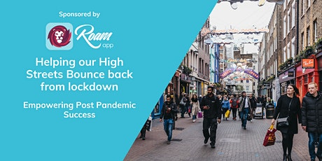 Helping our High Streets Bounce back from lockdown tickets