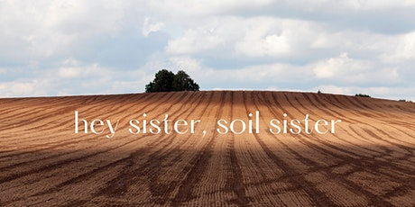 Sisters of the Soil tickets
