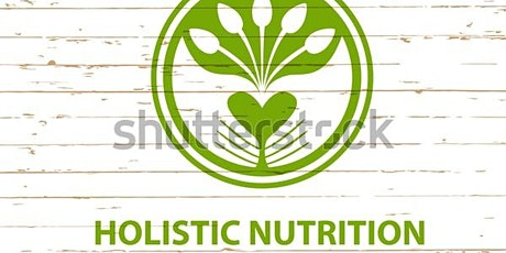 HOLISTIC NUTRITION COURSE  (ENGLISH) tickets
