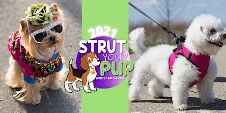 2021 Strut Your Pup Contest and Dog Walk tickets