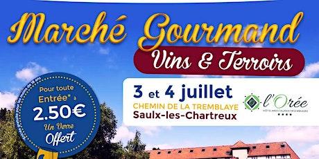 Marché Gourmand Vins & Terroirs billets