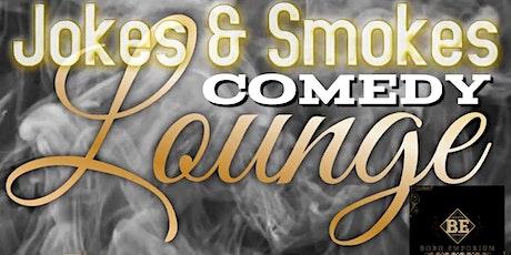 Jokes and Smokes Comedy Lounge tickets
