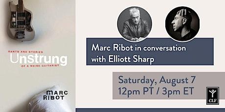 Marc Ribot in conversation with Elliott Sharp tickets