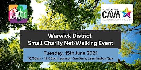 Warwick District Net-Walking Event - Small Charity Week 2021 tickets