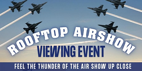 Atlantic City Air Show Vue Rooftop Bar Viewing Event tickets