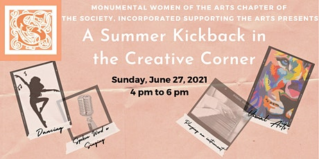 A Summer Kickback in the Creative Corner tickets