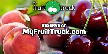 The Fruit Truck Tour Is Coming To Town! tickets