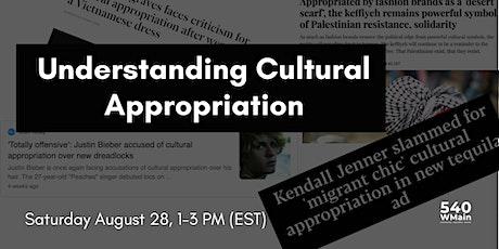 Understanding Cultural Appropriation tickets