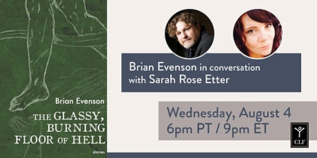 Brian Evenson in conversation with Sarah Rose Etter tickets