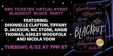 B&N Virtually Presents: BLACKOUT Block Party tickets