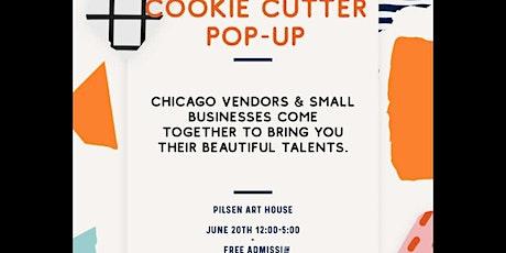 Cookie Cutter Pop Up tickets