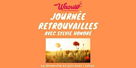 Journée retrouvailles avec Sylvie Honoré billets