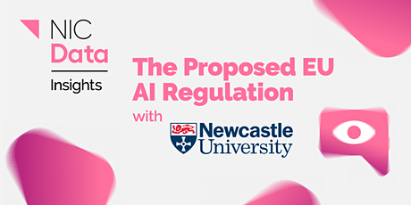 Data Insights: The Proposed EU AI Regulation tickets
