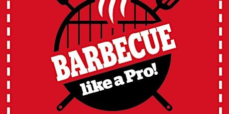 BBQ  like a Pro! tickets